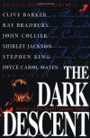 The Dark Descent, 1987