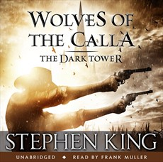 The Dark Tower - Wolves of the Calla, Audio Book, 2012