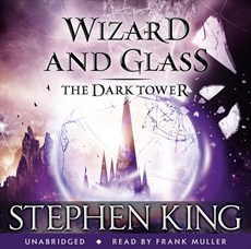 The Dark Tower - Wizard and Glass, Audio Book, 2012