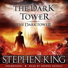 The Dark Tower - The Dark Tower, Audio Book, 2012