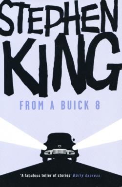 From a Buick 8, Hardcover, 2009
