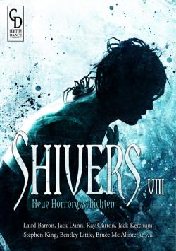 Shivers VIII, deutsch, Hardcover, 2019