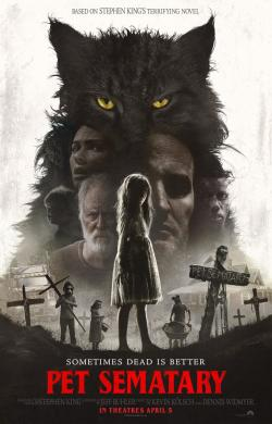 Pet Sematary, Movie Poster, Apr 09, 2019
