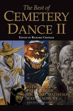 The Best of Cemetery Dance 2, Hardcover, 2019