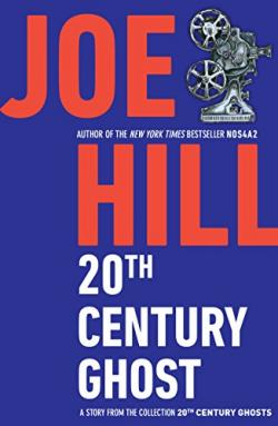 20th Century Ghost, ebook, Jan 23, 2009