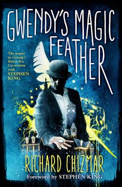 Gwendy's Magic Feather, Hardcover, Nov 19, 2019