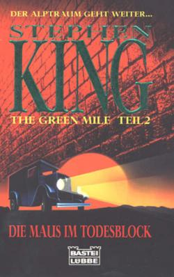 The Green Mile 2 - The Mouse on the Mile, Paperback, 1996