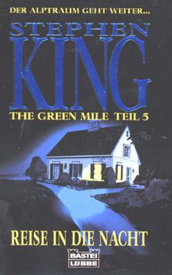 The Green Mile 5 - Night Journey, 1996