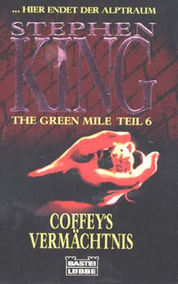 The Green Mile 6 - Coffey on the Mile, Paperback, 1996
