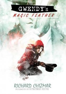Gwendy's Magic Feather, Hardcover, 2020