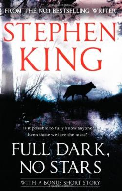 Full Dark, No Stars, Paperback, Jul 07, 2011