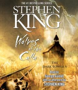 The Dark Tower - Wolves of the Calla, Audio Book, 2006