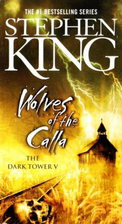 The Dark Tower - Wolves of the Calla, Paperback, Feb 2006