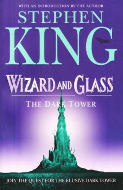 The Dark Tower - Wizard and Glass, Paperback, 2005