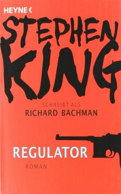 The Regulators, Paperback, Feb 08, 2011