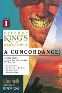 Dark Tower - A Concordance Volume I, Paperback, 2003