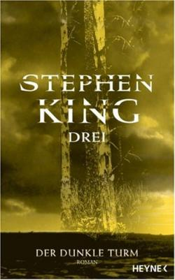 The Dark Tower - The Drawing of the Three, Hardcover, 2005