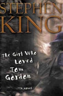 The Girl Who Loved Tom Gordon, Hardcover