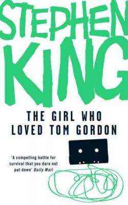 The Girl Who Loved Tom Gordon, Paperback, 2008