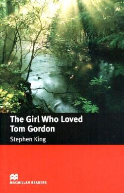 The Girl Who Loved Tom Gordon, Paperback, 2005
