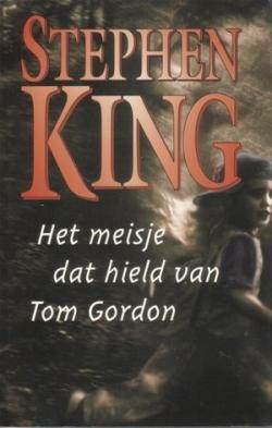 The Girl Who Loved Tom Gordon, Hardcover