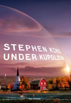 Under the Dome, Hardcover, 2011