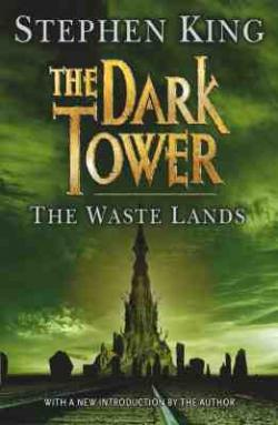 The Dark Tower - The Waste Lands, Paperback, 2004