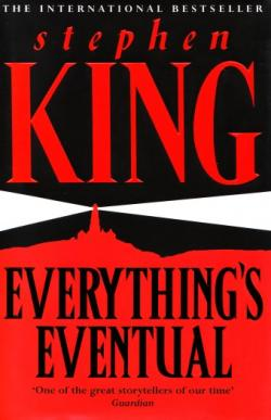 Everything's Eventual, Hardcover, 2002