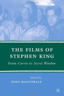 The Films of Stephen King, Hardcover, 2008