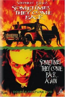 Sometimes They Come Back, DVD, 1998