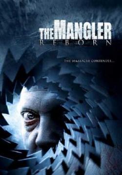 The Mangler Reborn, Movie Poster