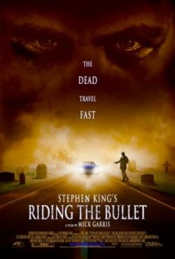 Riding the Bullet - The dead travel fast
