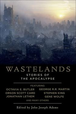 Wastelands: Stories of the Apocalypse, 2007