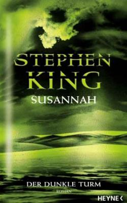 The Dark Tower - Song of Susannah, Hardcover, 2004