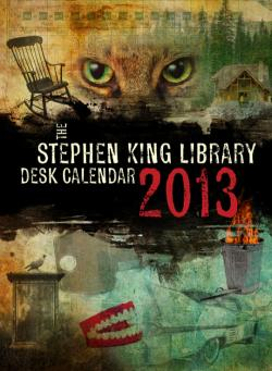 Stephen King Desk Calendar, Calendar, 2013