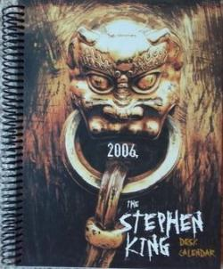 Stephen King Desk Calendar, Calendar, 2006