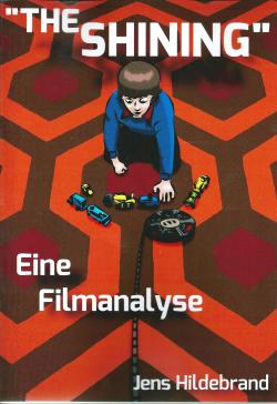 'The Shining' - Eine Filmanalyse, Paperback, 2013