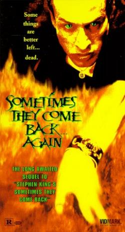 Sometimes they come back ... again, VHS, 1997