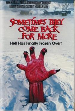 Sometimes They Come Back for More, Movie Poster, 1998