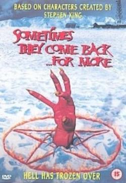 Sometimes They Come Back for More, DVD, 2001