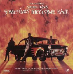 Sometimes They Come Back, Laser Disc, 1991