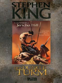 The Battle of Jericho Hill, Hardcover, 2011