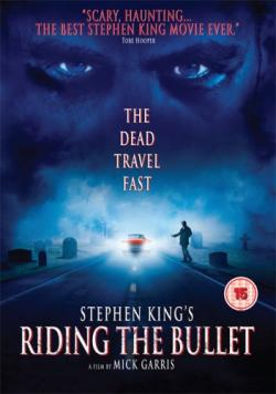 Riding the Bullet - The dead travel fast, DVD, 2007