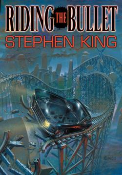 Riding the Bullet, Hardcover, 2010