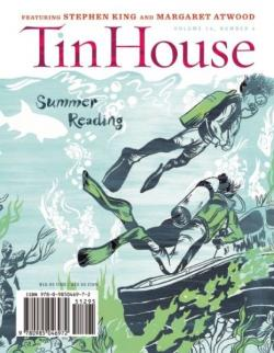 Tin House Magazine Summer 2013, 2013