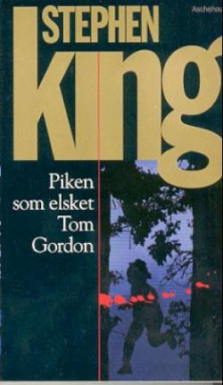 The Girl Who Loved Tom Gordon, Paperback, 2000