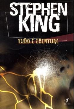 Everything's Eventual, Paperback, 2005