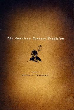 The American Fantasy Tradition, Hardcover, 2002