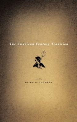 The American Fantasy Tradition, Paperback, 2003