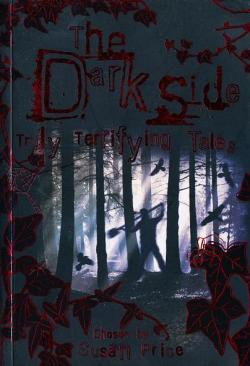 The Dark Side: Truly Terrifying Tales, 2007